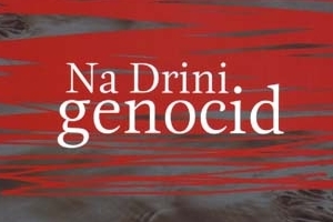 Genocide on the River Drina (Na Drini Genocid)